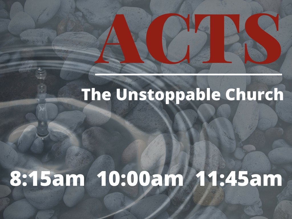 Acts - The Unstoppable Church