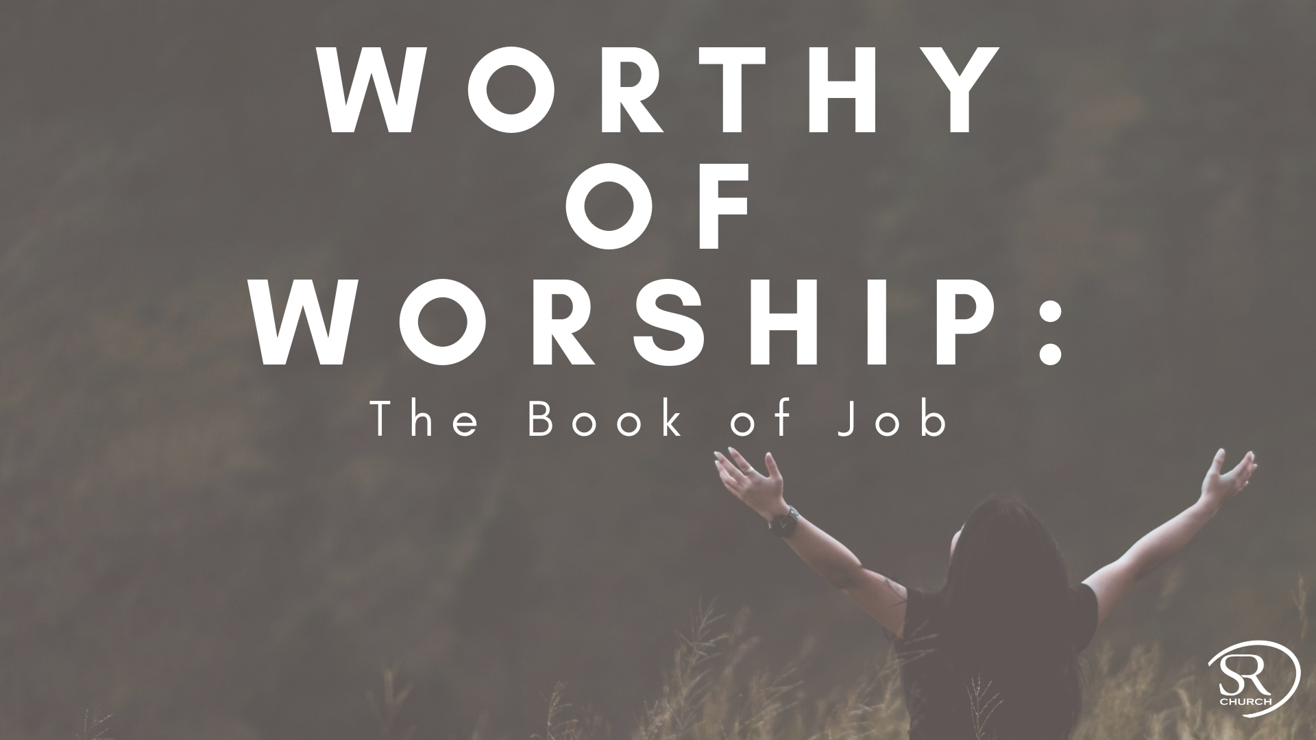 Worthy of Worship: The Book of Job